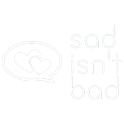 Sad Isn't Bad: Free Grief Counseling for Children, Adolescents & Adults